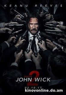 Джон Уик 2 - John Wick: Chapter Two (2017)