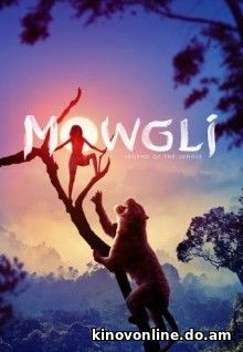 Маугли: Легенда джунглей - Mowgli: Legend of the Jungle (2018) HDRip